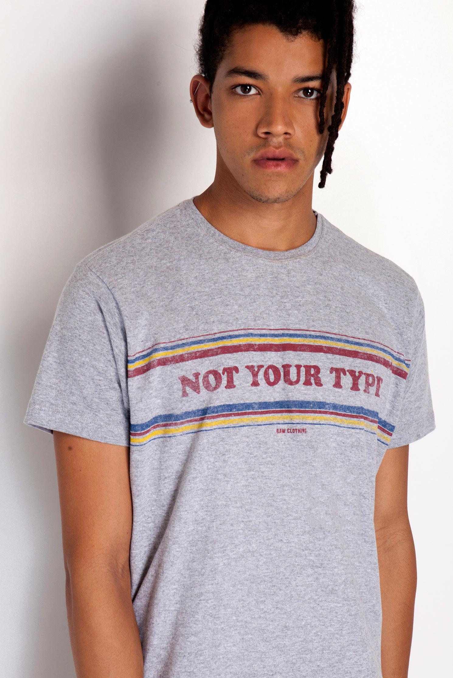 Camiseta Not Your Type - bawclothing bca84c3e21775